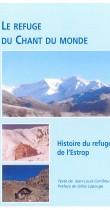 (16a) Le refuge du chant du monde – Histoire du refuge de l'Estrop