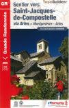 (01) GR ® 653D / Sentier vers Saint-Jacques de Compostelle : Montgenèvre – Arles
