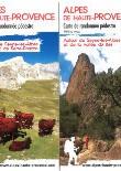 (19) Pays dignois, Vallées de la Blanche, Bès et Serre-Ponçon – 47 promenades et randonnées