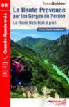 (03) GR ® 4-406 / La Haute-Provence par les Gorges du Verdon, La route Napoléon à pied