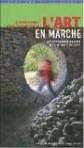 L'Art en marche – 20 randonnées d'art contemporain – ÉPUISÉ, mais disponible à la boutique du Musée Gassendi à Digne les Bains (04 92 31 45 29)