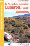 (07) Le Parc Naturel Régional du Luberon à pied ® – 27 promenades et randonnées