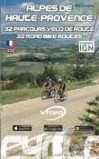 (49) Alpes de Haute-Provence – 32 parcours, vélo de route, 32 road bike routes