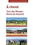 A cheval - Tour des Monges - Route du Hussard