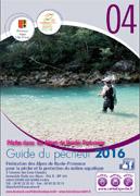 Guide du pêcheur Alpes de Haute Provence 2016