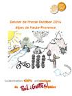 Outdoor Alpes de Haute Provence La destination 100% antistatique !