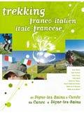 trekking dans les Alpes françaises et italiennes