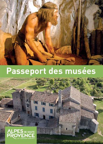 Passeport des mus es alpes de haute provence tourisme - Office du tourisme alpes de haute provence ...