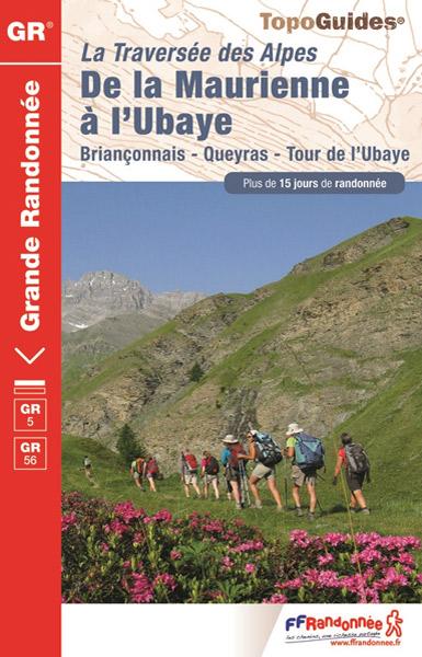 GR ® 5 – 56 – La Grande Traversée des Alpes et le Tour de l'Ubaye