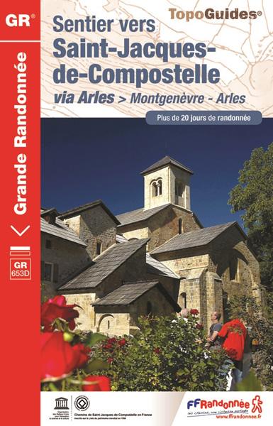 GR ® 653D / Sentier vers Saint-Jacques de Compostelle : Montgenèvre - Arles