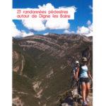 Autour de Digne-les-Bains – 23 promenades et randonnées