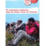 Hautes Terres de Provence - 30 randonnées pédestres