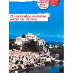 Autour de Sisteron - 22 promenades et randonnées à pied
