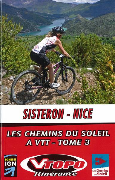 Sisteron Nice, les chemins du soleil - VTT