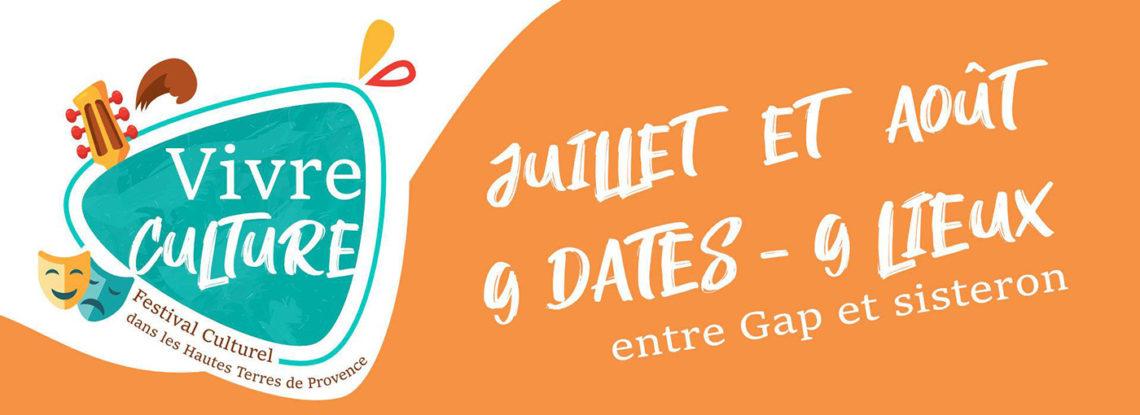 Vivre culture dans les Hautes Terres de Provence - Du 10 juillet au 17 août 2020