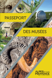 Passeport des musées 2021 des Alpes de Haute Provence
