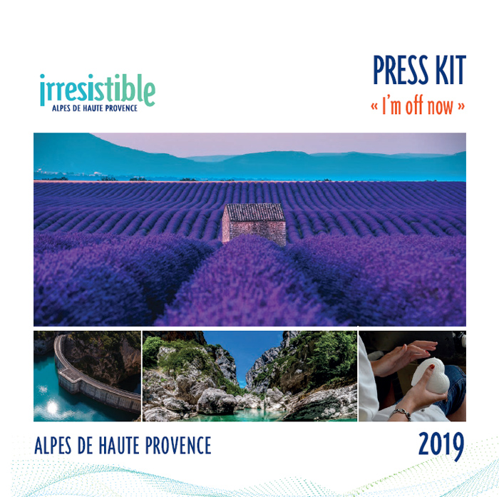 Press kit Irresistible Alpes de Haute Provence - english version