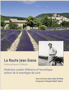 Le livre La Route Jean Giono de Jean-Louis Carribou